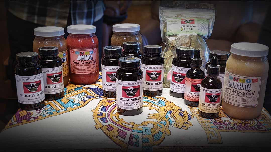 Presents: Aztlan Herbal Remedies